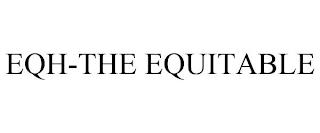 EQH-THE EQUITABLE trademark