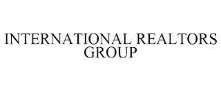 INTERNATIONAL REALTORS GROUP trademark