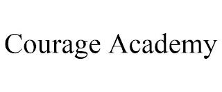 COURAGE ACADEMY trademark