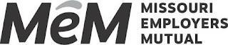 MEM MISSOURI EMPLOYERS MUTUAL trademark