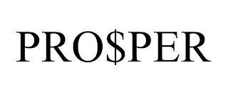 PRO$PER trademark