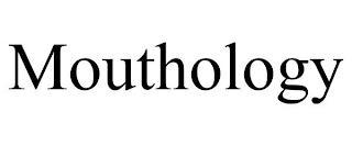 MOUTHOLOGY trademark
