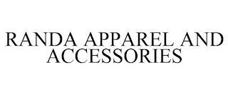 RANDA APPAREL AND ACCESSORIES trademark