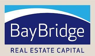 BAYBRIDGE REAL ESTATE CAPITAL trademark