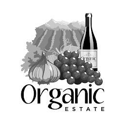 ORGANIC ESTATE ORGANIC ESTATE trademark