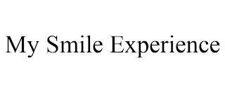 MY SMILE EXPERIENCE trademark
