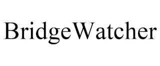 BRIDGEWATCHER trademark