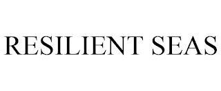 RESILIENT SEAS trademark