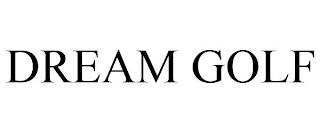 DREAM GOLF trademark