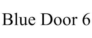 BLUE DOOR 6 trademark