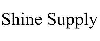 SHINE SUPPLY trademark