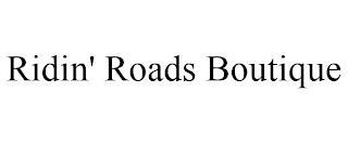RIDIN' ROADS BOUTIQUE trademark
