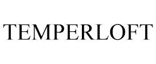 TEMPERLOFT trademark