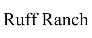 RUFF RANCH trademark