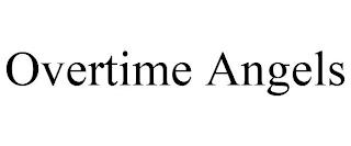 OVERTIME ANGELS trademark