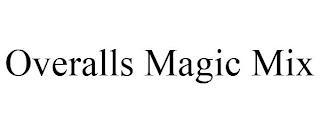 OVERALLS MAGIC MIX trademark