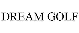 DREAM GOLF trademark