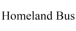 HOMELAND BUS trademark
