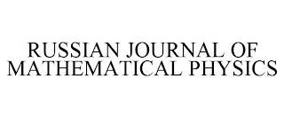 RUSSIAN JOURNAL OF MATHEMATICAL PHYSICS trademark