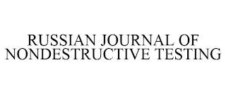 RUSSIAN JOURNAL OF NONDESTRUCTIVE TESTING trademark