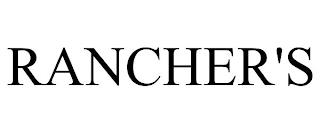 RANCHER'S trademark