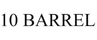 10 BARREL trademark