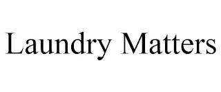 LAUNDRY MATTERS trademark
