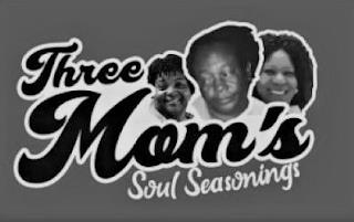 THREE MOM'S SOUL SEASONINGS trademark