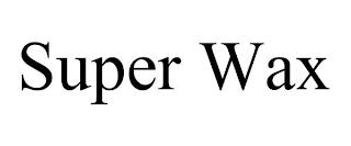 SUPER WAX trademark