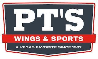 PT'S WINGS & SPORTS A VEGAS FAVORITE SINCE 1982 trademark
