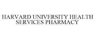 HARVARD UNIVERSITY HEALTH SERVICES PHARMACY trademark