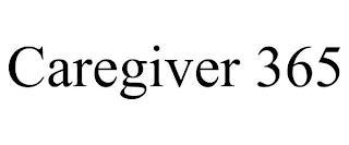CAREGIVER 365 trademark