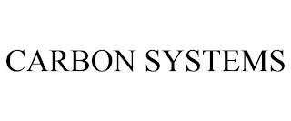 CARBON SYSTEMS trademark