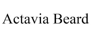 ACTAVIA BEARD trademark