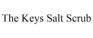 THE KEYS SALT SCRUB trademark