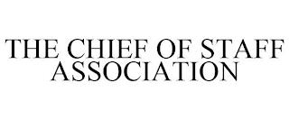 THE CHIEF OF STAFF ASSOCIATION trademark