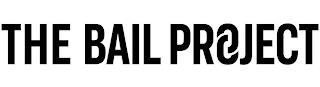 THE BAIL PROJECT trademark
