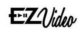 EZVIDEO trademark