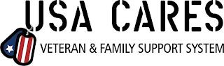 USA CARES VETERAN & FAMILY SUPPORT SYSTEM trademark