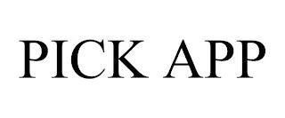 PICK APP trademark