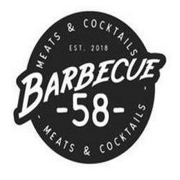 MEATS & COCKTAILS EST. 2018 BARBECUE - 58 - MEATS & COCKTAILS trademark