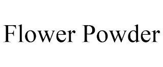 FLOWER POWDER trademark