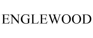 ENGLEWOOD trademark