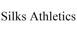 SILKS ATHLETICS INC. trademark