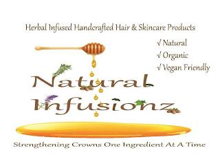 HERBAL INFUSED HANDCRAFTED HAIR & SKINCARE PRODUCTS NATURAL ORGANIC VEGAN FRIENDLY NATURAL INFUSIONZ STRENGTHENING CROWNS ONE INGREDIENT AT A TIME trademark