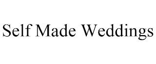 SELF MADE WEDDINGS trademark