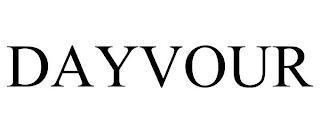 DAYVOUR trademark