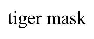 TIGER MASK trademark