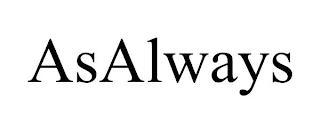 ASALWAYS trademark