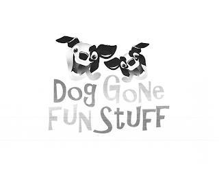 DOG GONE FUN STUFF trademark